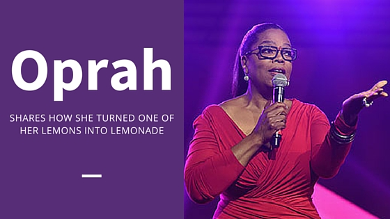 Even Oprah Had to Turn Some Lemons Into Lemonade