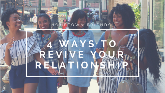Hometown Friends: 4 Ways to Revive Your Friendship